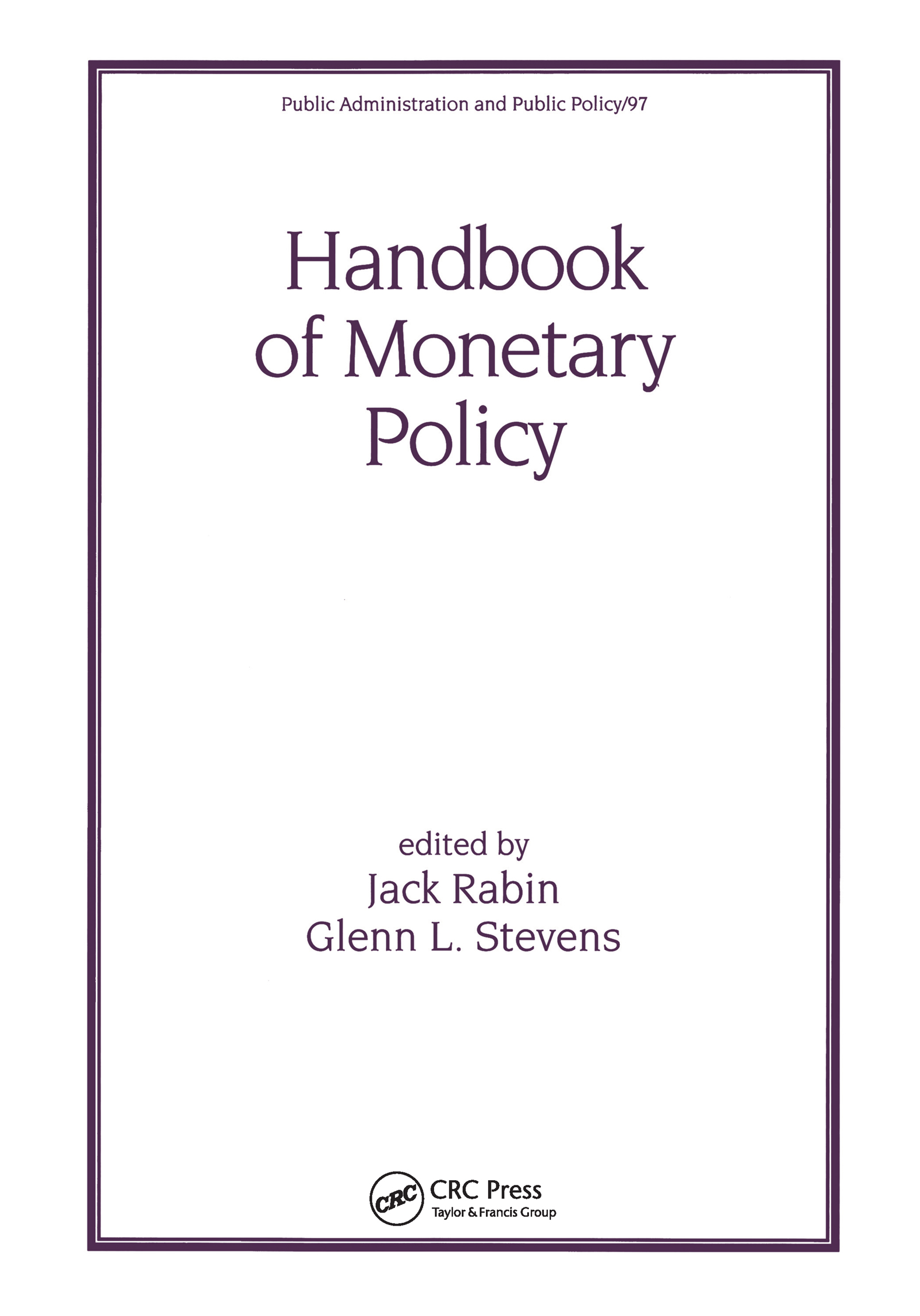 Handbook of Monetary Policy: 1st Edition (Paperback) book cover