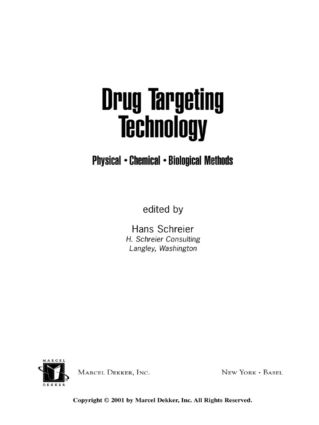 Drug Targeting Technology: Physical Chemical Biological Methods, 1st Edition (Hardback) book cover