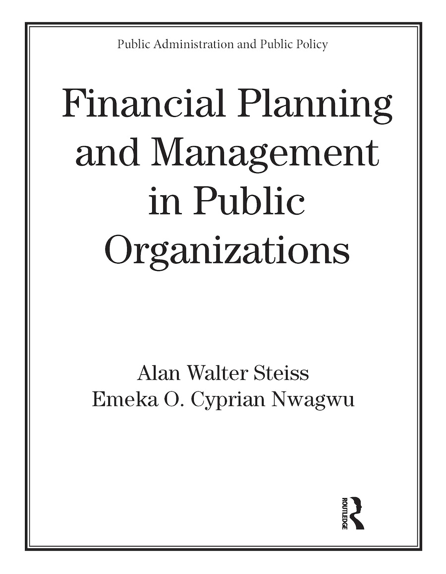 Financial Planning and Management in Public Organizations: 1st Edition (Paperback) book cover