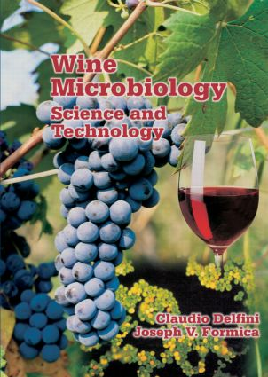 Wine Microbiology: Science and Technology book cover