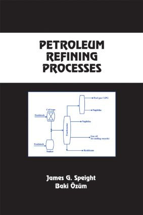 Petroleum Refining Processes: 1st Edition (Hardback) book cover