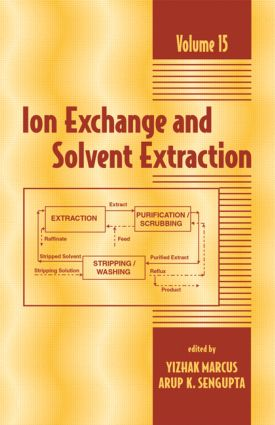 Ion Exchange and Solvent Extraction: A Series of Advances, Volume 15, 1st Edition (Hardback) book cover