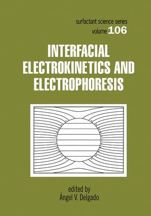Interfacial Electrokinetics and Electrophoresis: 1st Edition (Hardback) book cover