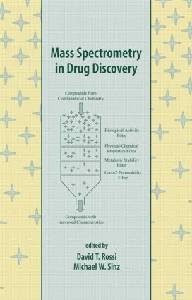 Mass Spectrometry in Drug Discovery: 1st Edition (Hardback) book cover