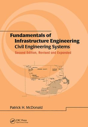 Fundamentals of Infrastructure Engineering: Civil Engineering Systems, Second Edition, book cover