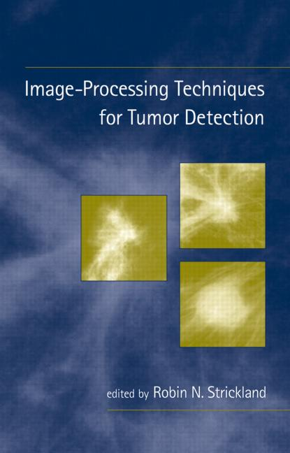 Image-Processing Techniques for Tumor Detection: 1st Edition (Hardback) book cover