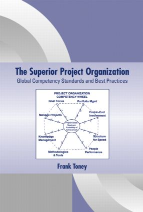 The Superior Project Organization: Global Competency Standards and Best Practices, 1st Edition (Hardback) book cover