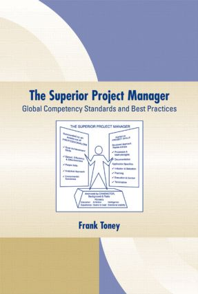 The Superior Project Manager: Global Competency Standards and Best Practices book cover