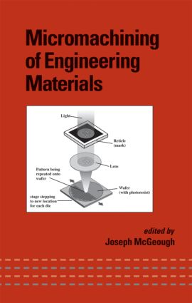 Micromachining of Engineering Materials: 1st Edition (Hardback) book cover