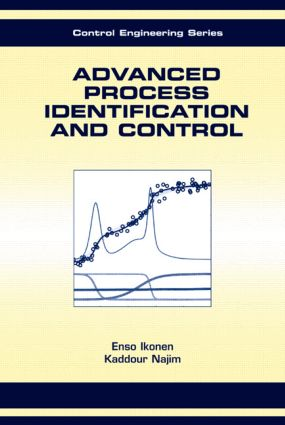 Advanced Process Identification and Control: 1st Edition (Hardback) book cover