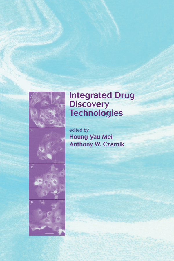 Integrated Drug Discovery Technologies: 1st Edition (Hardback) book cover