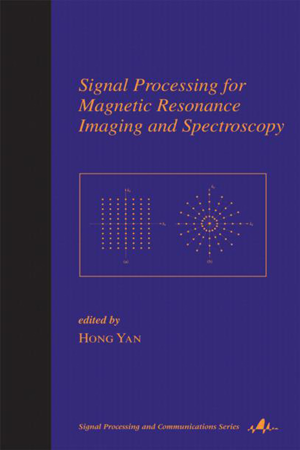 Signal Processing for Magnetic Resonance Imaging and Spectroscopy: 1st Edition (Hardback) book cover