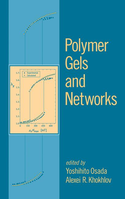 Polymer Gels and Networks: 1st Edition (Hardback) book cover