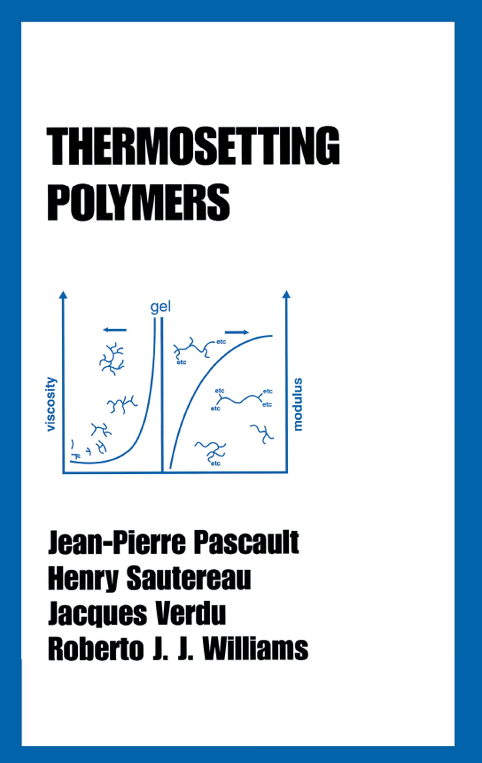Thermosetting Polymers: 1st Edition (Hardback) book cover