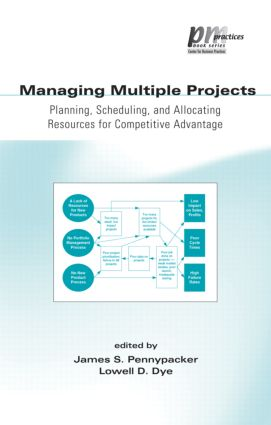 Managing Multiple Projects: Planning, Scheduling, and Allocating Resources for Competitive Advantage book cover