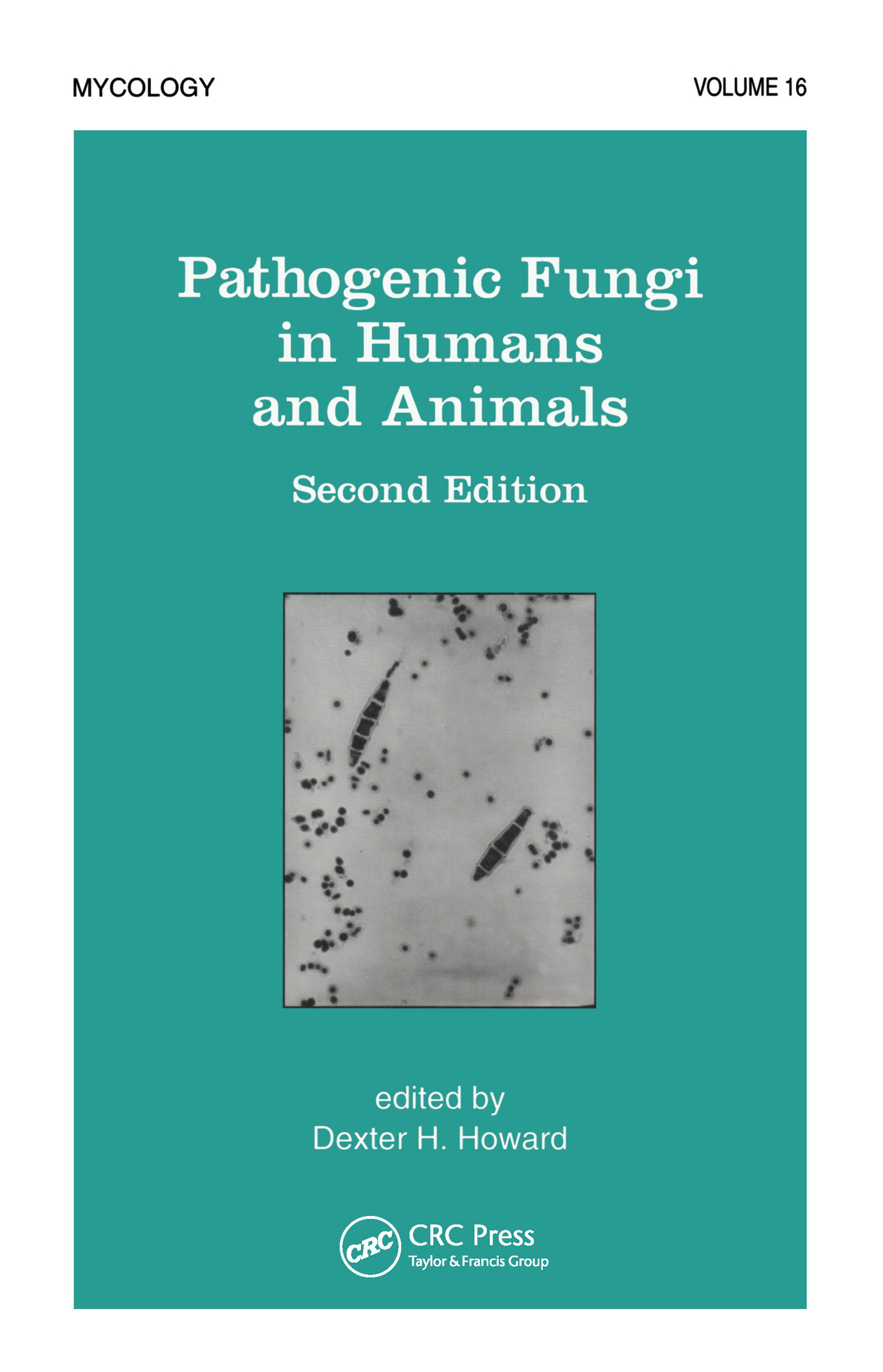 Pathogenic Fungi in Humans and Animals book cover