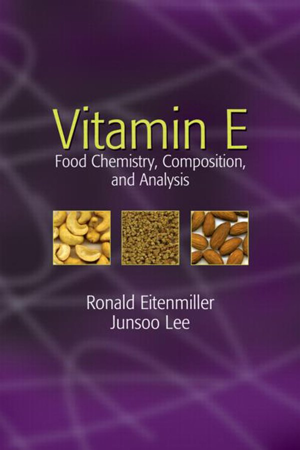Vitamin E: Food Chemistry, Composition, and Analysis book cover