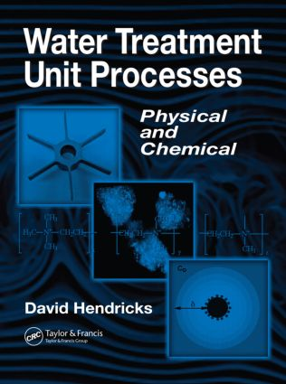 Water Treatment Unit Processes: Physical and Chemical book cover