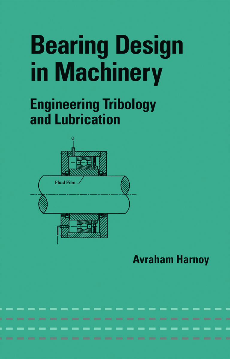 Bearing Design in Machinery: Engineering Tribology and Lubrication, 1st Edition (Hardback) book cover