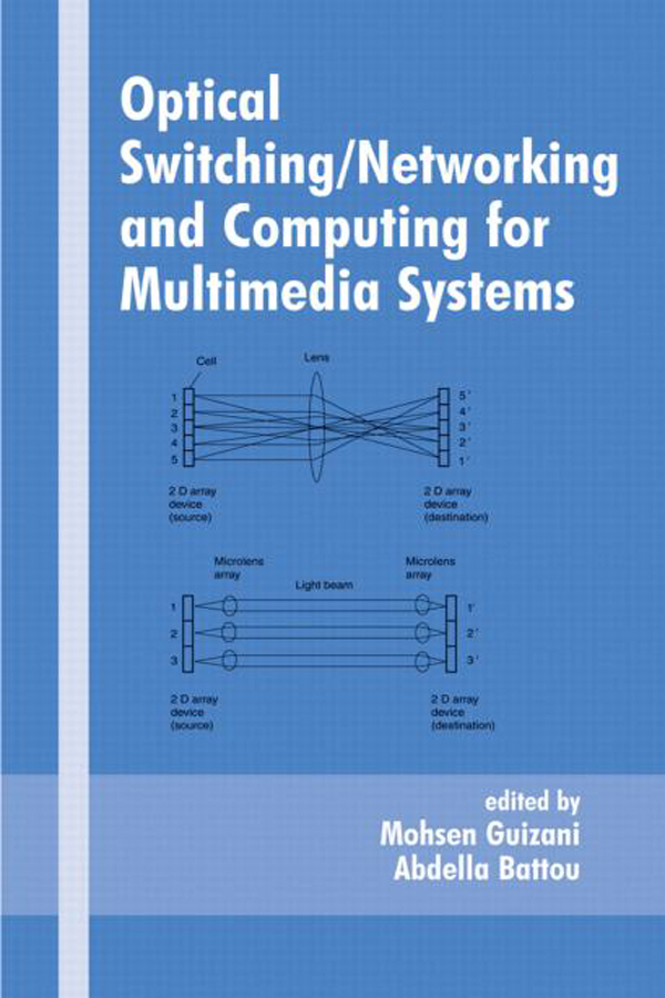 Optical Switching/Networking and Computing for Multimedia Systems: 1st Edition (Hardback) book cover
