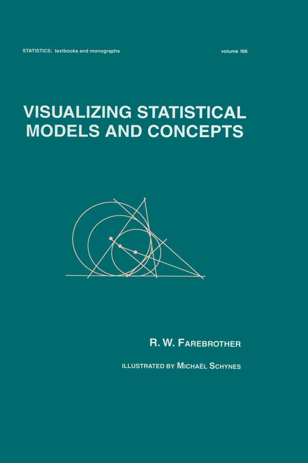 Visualizing Statistical Models And Concepts: 1st Edition (Hardback) book cover