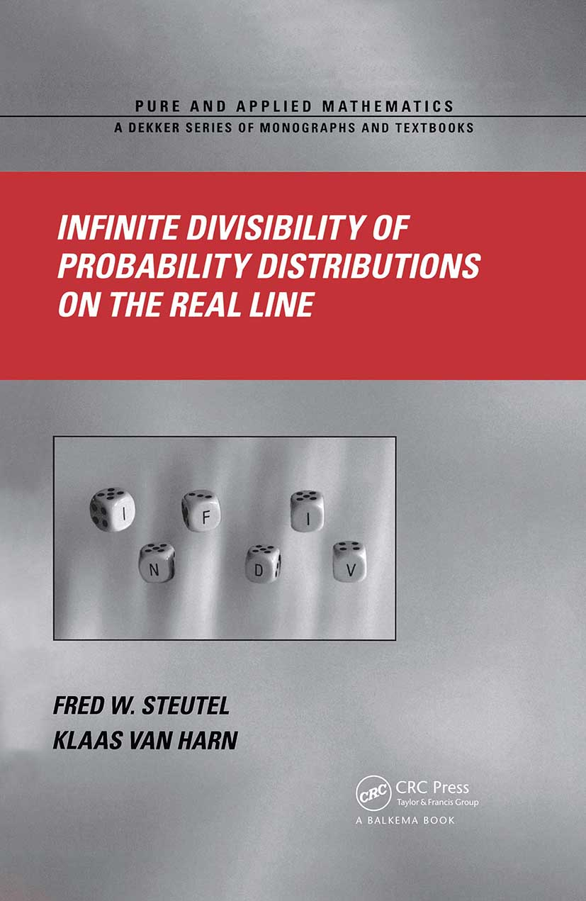 Infinite Divisibility of Probability Distributions on the Real Line: 1st Edition (Hardback) book cover