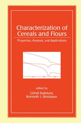 Characterization of Cereals and Flours: Properties, Analysis And Applications, 1st Edition (Hardback) book cover