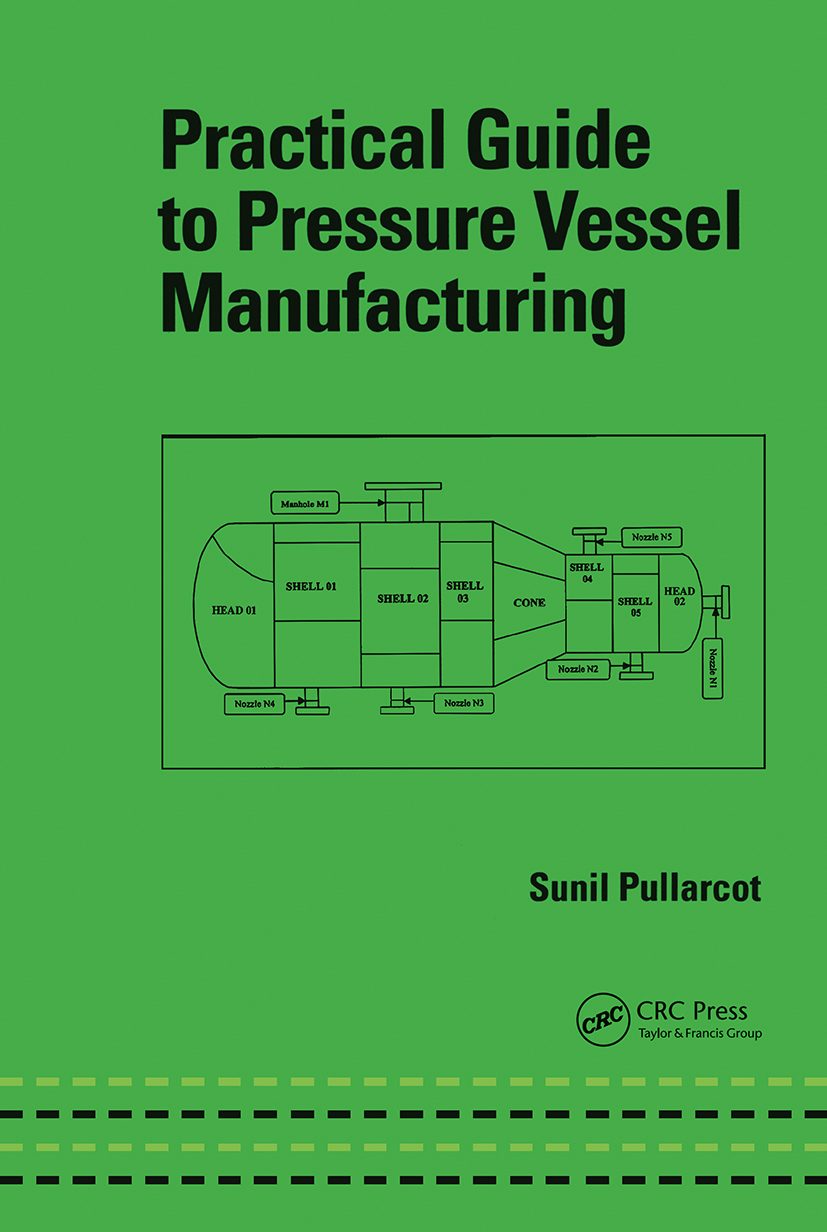 Practical Guide to Pressure Vessel Manufacturing: 1st Edition (Hardback) book cover