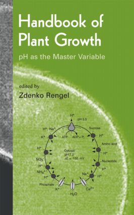 Handbook of Plant Growth pH as the Master Variable: 1st Edition (Hardback) book cover