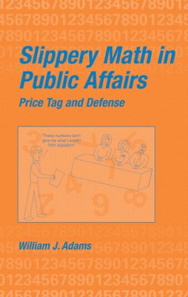 Slippery Math In Public Affairs: Price Tag And Defense, 1st Edition (Hardback) book cover