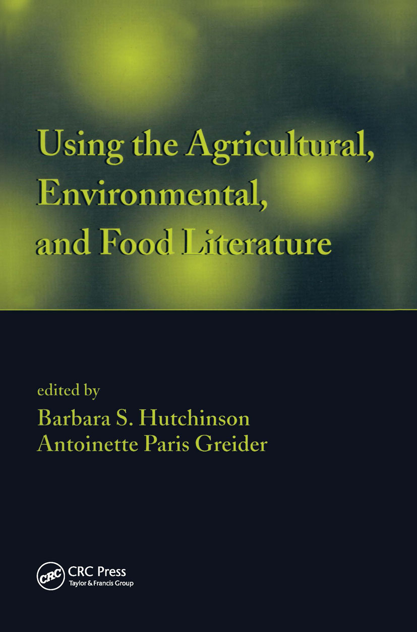 Using the Agricultural, Environmental, and Food Literature: 1st Edition (Hardback) book cover