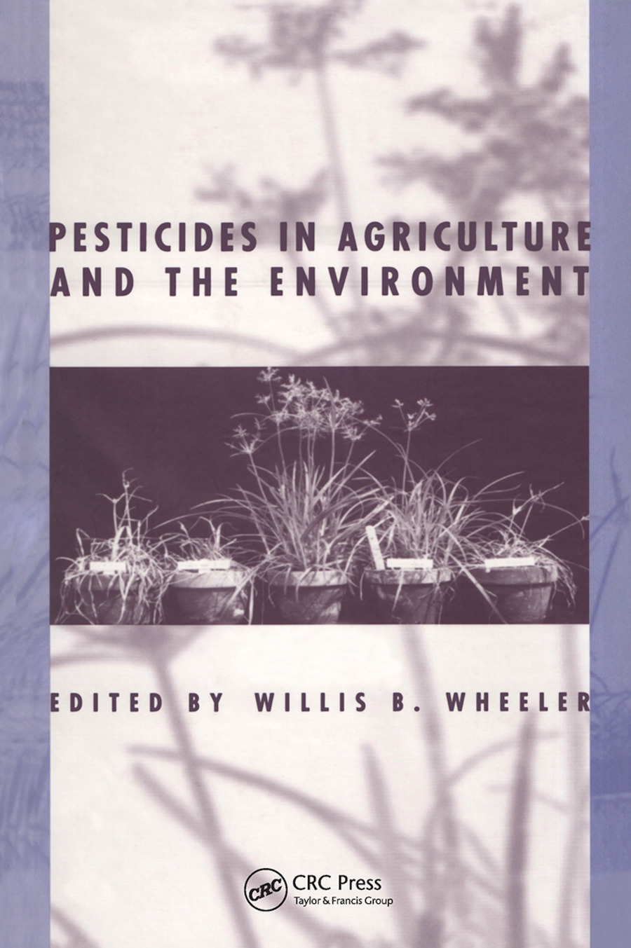 Pesticides in Agriculture and the Environment book cover