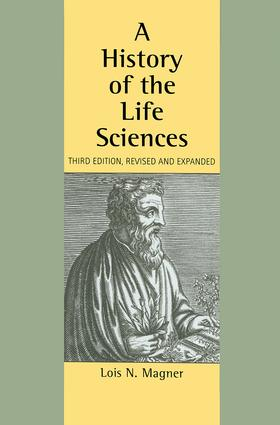 A History of the Life Sciences, Revised and Expanded: 3rd Edition (Hardback) book cover