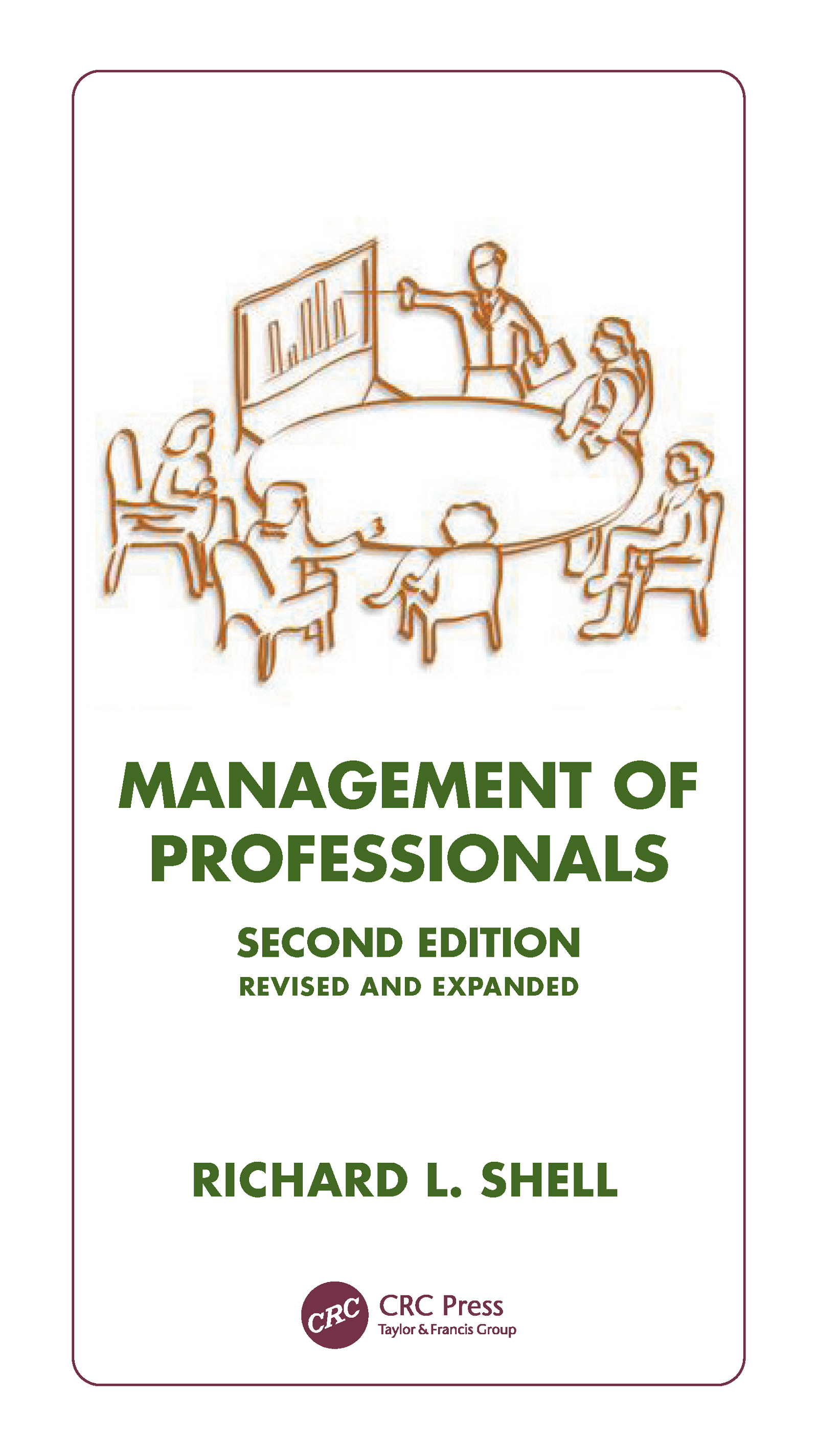 Management Of Professionals, Revised And Expanded: 2nd Edition (Hardback) book cover