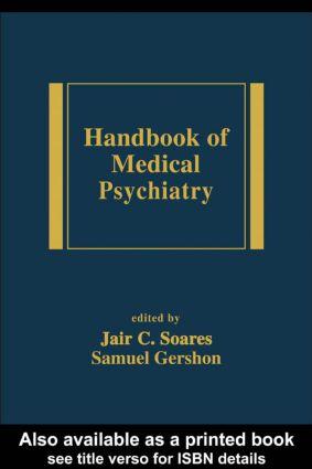 Handbook of Medical Psychiatry: 1st Edition (Hardback) book cover