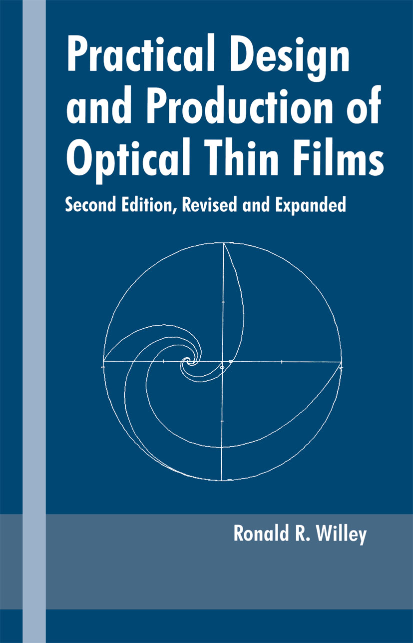 Practical Design and Production of Optical Thin Films: 2nd Edition (Hardback) book cover
