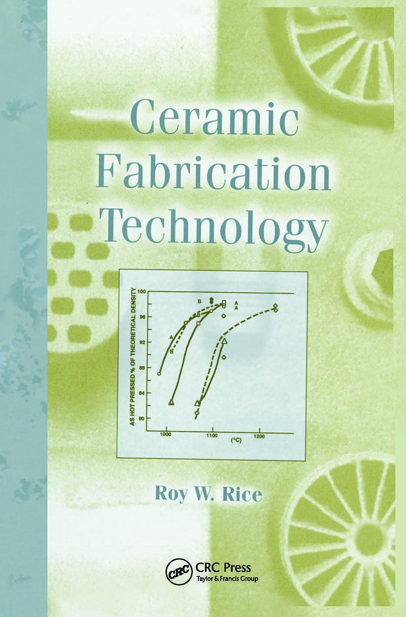 Ceramic Fabrication Technology: 1st Edition (Hardback) book cover
