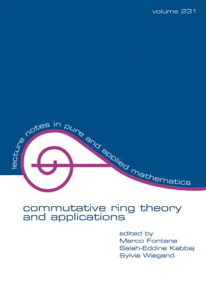 Commutative Ring Theory and Applications: 1st Edition (Paperback) book cover