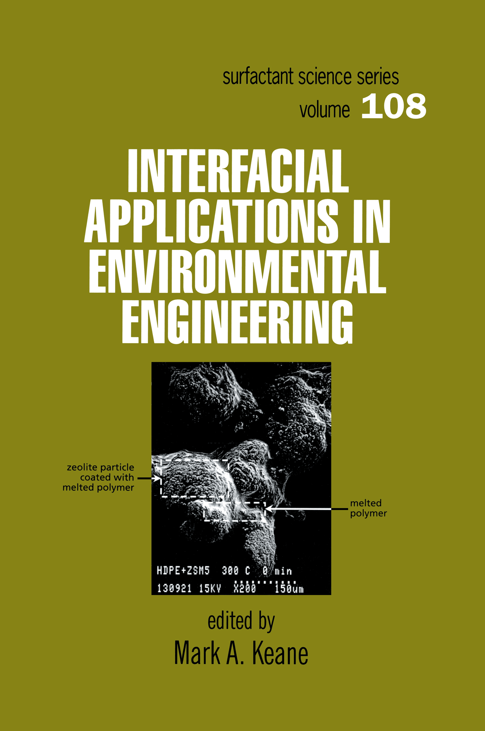 Interfacial Applications in Environmental Engineering: 1st Edition (Hardback) book cover