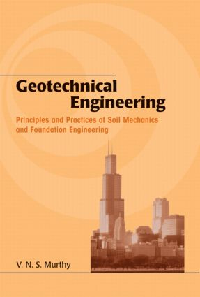 Geotechnical Engineering: Principles and Practices of Soil Mechanics and Foundation Engineering book cover