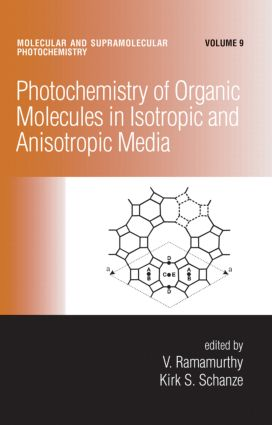Photochemistry of Organic Molecules in Isotropic and Anisotropic Media book cover