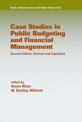 Case Studies in Public Budgeting and Financial Management, Revised and Expanded: 2nd Edition (Hardback) book cover