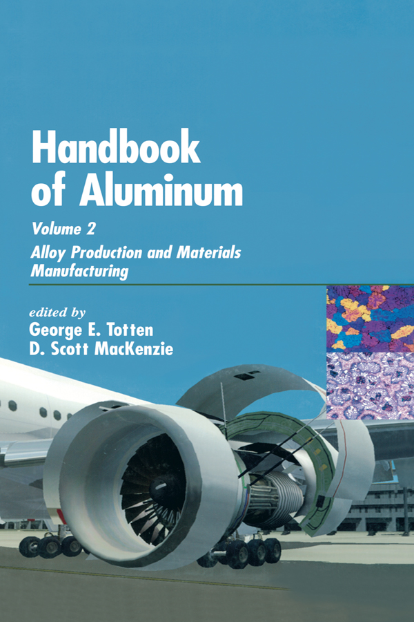 Handbook of Aluminum: Volume 2: Alloy Production and Materials Manufacturing, 1st Edition (Hardback) book cover