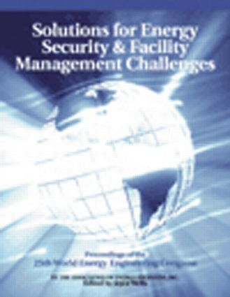 Solutions for Energy Security and Facility Management Challenges: WEEC Proceedings, 1st Edition (Paperback) book cover