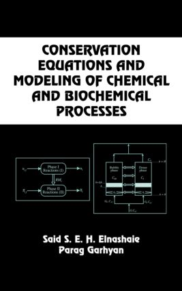 Conservation Equations And Modeling Of Chemical And Biochemical Processes book cover