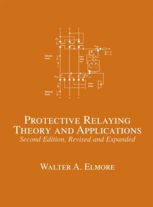 Protective Relaying: Theory and Applications, 2nd Edition (Hardback) book cover