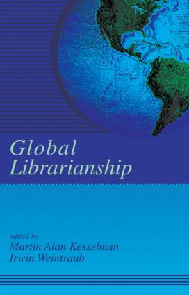Global Librarianship: 1st Edition (Hardback) book cover