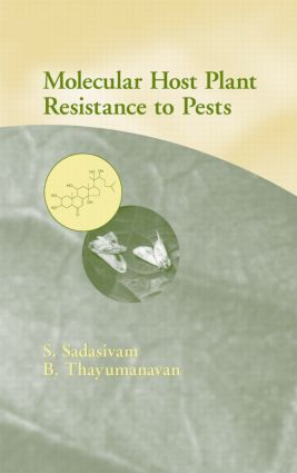 Molecular Host Plant Resistance to Pests: 1st Edition (Hardback) book cover