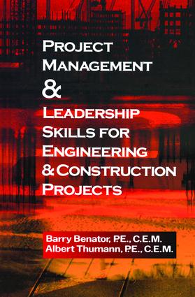 Project Management &Leadership Skills for Engineering & Construction Projects: 1st Edition (Hardback) book cover