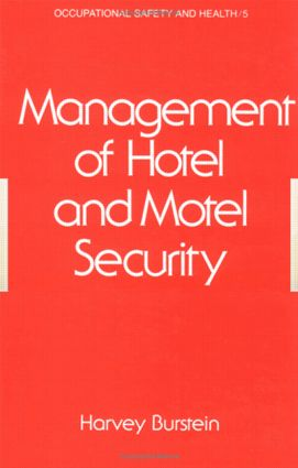 Management of Hotel and Motel Security: 1st Edition (Hardback) book cover